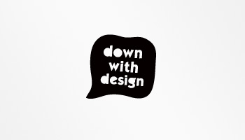downwithdesign